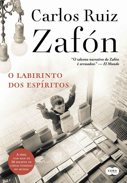 O labirinto dos espíritos - Carlos Ruiz Zafón.jpg