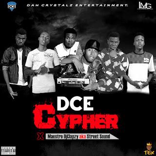 cyyyyp4 - MUSIC|| DCE CYPHER - L.M.G ft. Maestro Dj Clapzy