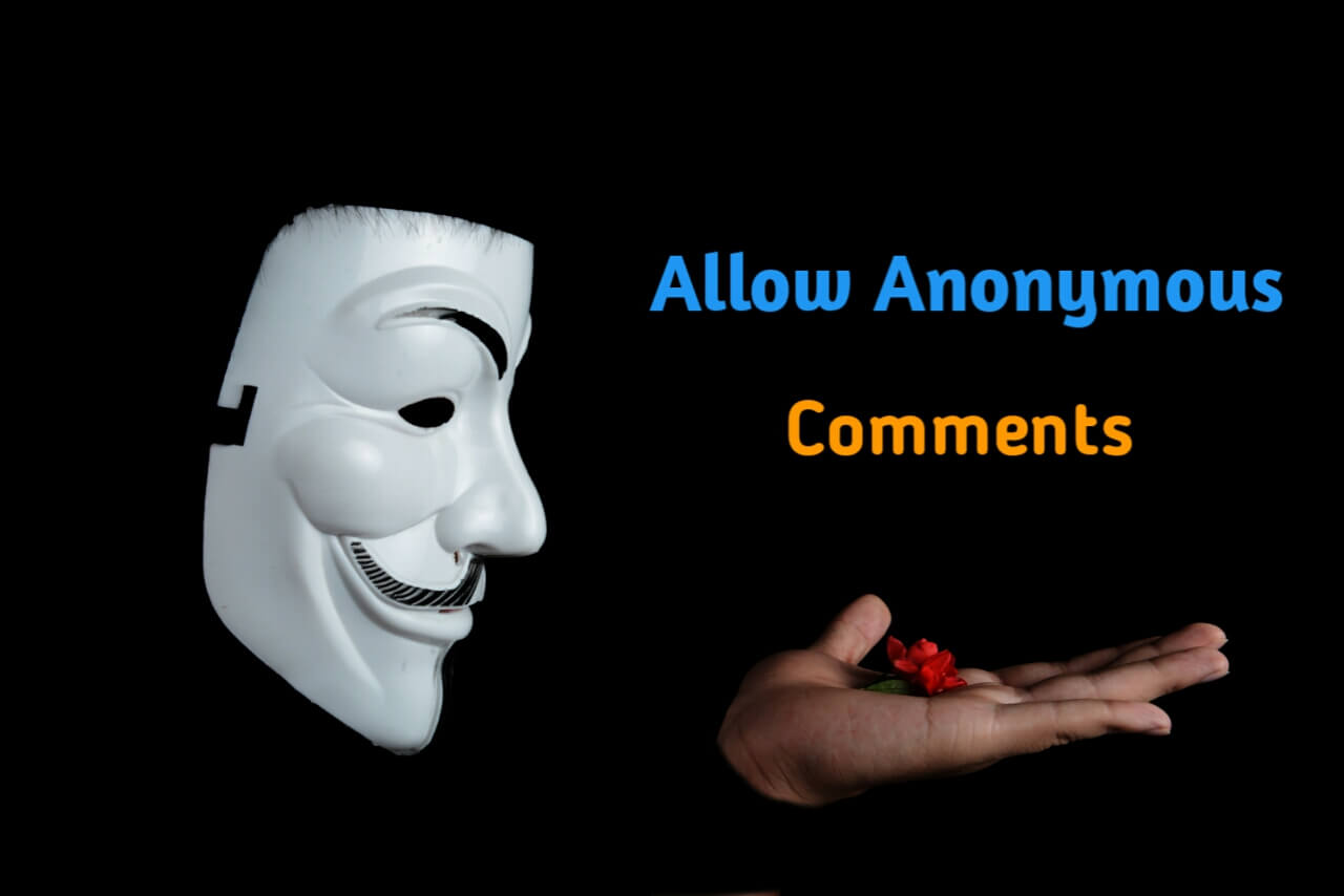 allow Anonymous Comments on blogger
