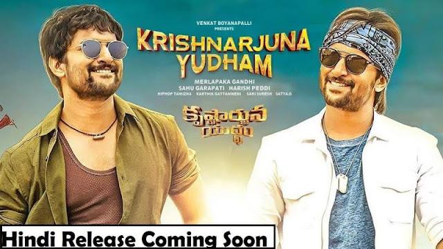 Krishnarjuna Yuddham Hindi Release Date Confirm   Krishnarjuna Yudham Hindi Dubbed Movie News