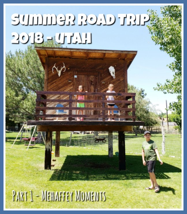 Summer Road Trip 2018 | Utah | Mehaffey Moments