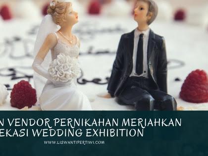 Deretan Vendor Pernikahan Meriahkan Bekasi Wedding Exhibition