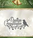 http://www.kreatrends.nl/PM10072-Snijmal-Prettige-Feestdagen-Spirit-of-Christmas-Precious-Marieke