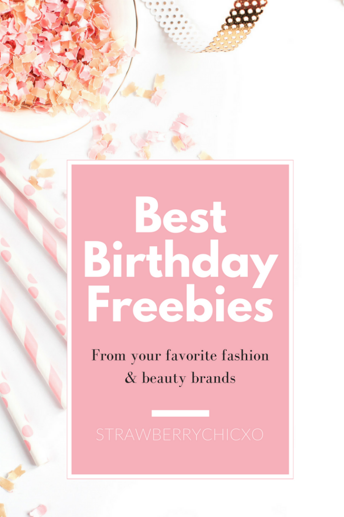 fashion birthday freebies, beauty birthday freebies, free birthday perks