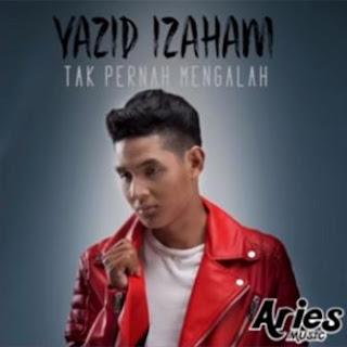Lagu ini masih berupa single yang didistribusikan oleh label Aries Music Sdn Bhd Lirik Lagu Yazid Izaham - Tak Pernah Mengalah