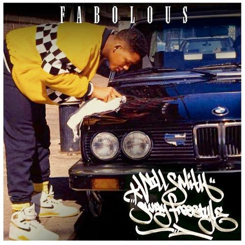 Fabolous – Will Smith Freestyle