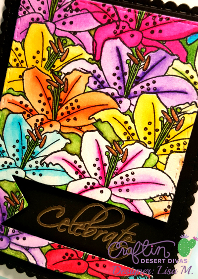 This is a picture of a greeting card with bright lilies featuring Craftin Desert Divas April Release