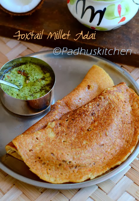 Foxtail Millet Adai-Thinai Paruppu Adai-Healthy Dinner ...