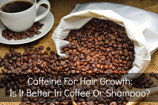 http://www.naturallycurly.com/curlreading/home/caffeine-for-hair-growth-is-it-better-in-coffee-or-shampoo/