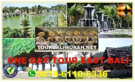 ONE DAY TOUR BALI MURAH BAGIAN TIMUR, EAST BALI TOUR