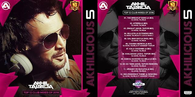 AKHILICIOUS VOL.5 – DJ AKHIL TALREJA