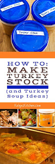How to Make Turkey Stock (and Turkey Soup Ideas) found on KalynsKitchen.com