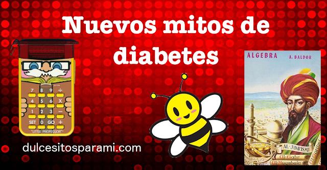 Nuevos mitos sobre diabetes. Nos urgen unos nuevos enserio.