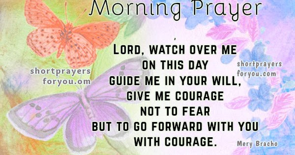 Prayer on this day. Morning prayer | Short Prayers for You