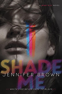 Shade Me Jennifer Brown