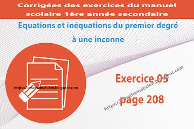 Exercice 05 page 208 - Equations et inéquations du premier degré à une inconnue