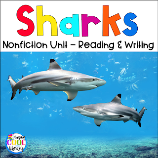 Sharks Nonfiction Unit Reading and Writing