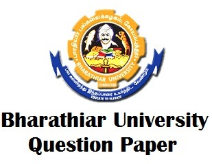 Bharathiar University Previous Year Question Papers