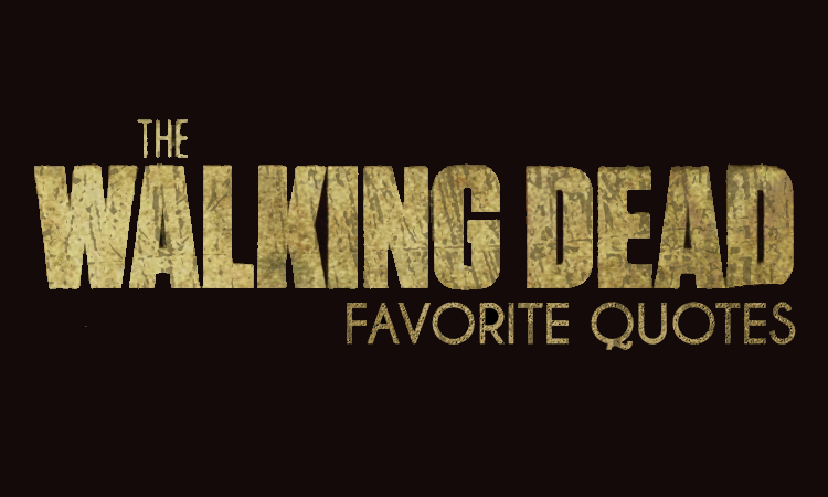 The Walking Dead Quotes