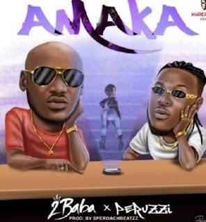 amaka 2 baba featuring peruzzi