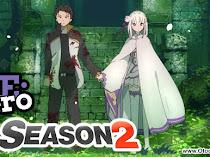 Streaming dan Download Re: Zero Season 2 Secara Online