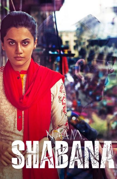 Naam Shabana -Taapsee Pannu Movie First Look, Images, Poster & HD Wallpapers