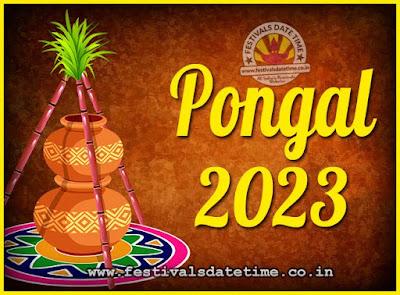 2023 Pongal Festival Date & Time, 2023 Thai Pongal Calendar