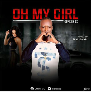 DOWNLOAD MP3: Officer CC (@Salutecc) - Oh My Girl