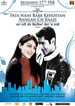 Pata Nahi Rabb Kehdeyan Rangan Ch Raazi 2012 Full Punjabi Movie Download HDRip 720p