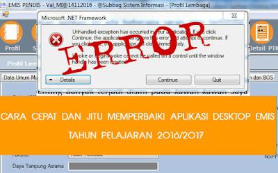 Cara Cepat dan Jitu memperbaiki Error Aplikasi Desktop Emis Semester Ganjil  Geveducation:  Cara Jitu Memperbaiki Error Aplikasi EMIS