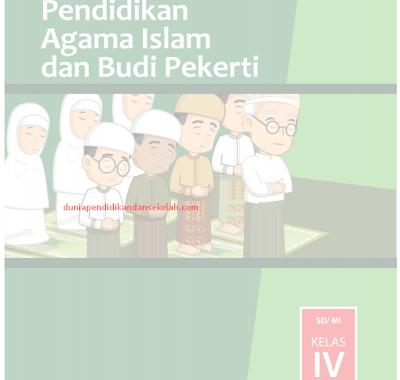 Download Buku Guru, Siswa dan RPP Pendidikan Agama Islam (PAI) Kelas 4 SD Kurikulum 2013 Revisi 2017