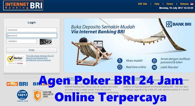 Agen Poker BRI 24 Jam Online Terpercaya