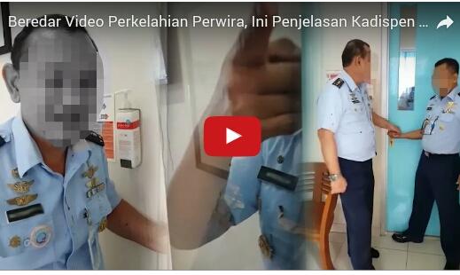 Beredar Video Perkelahian Perwira, Ini Penjelasan Kadispen TNI AU