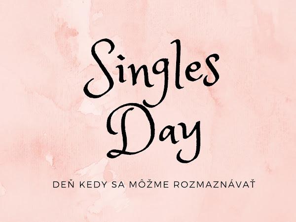 Singles day - deň kedy si môžme urobiť radosť bez výčitiek