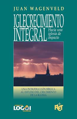 Juan Wagenveld-Iglecrecimiento Integral-