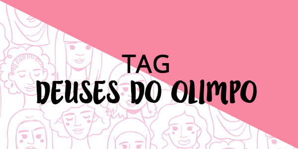 [TAG] Deuses do Olimpo