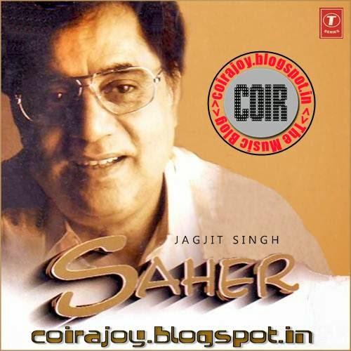 Nai No Jo Baat Songs Dewlod: Coir: Jagjit Singh