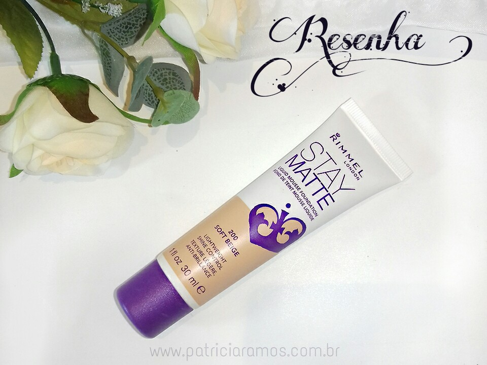 Resenha | Base Stay Matte Liquid Mousse Rimmel London