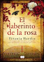 El Laberinto De La Rosa, de Titania Hardie