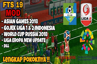I volition update in addition to part the latest Download Fts Mod Fifa 19 Asian Games 2018 Android