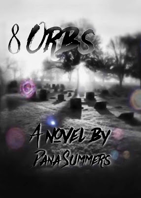 8 Orbs, book review, Dana Summers, Fiction, Supernatural, Paranormal