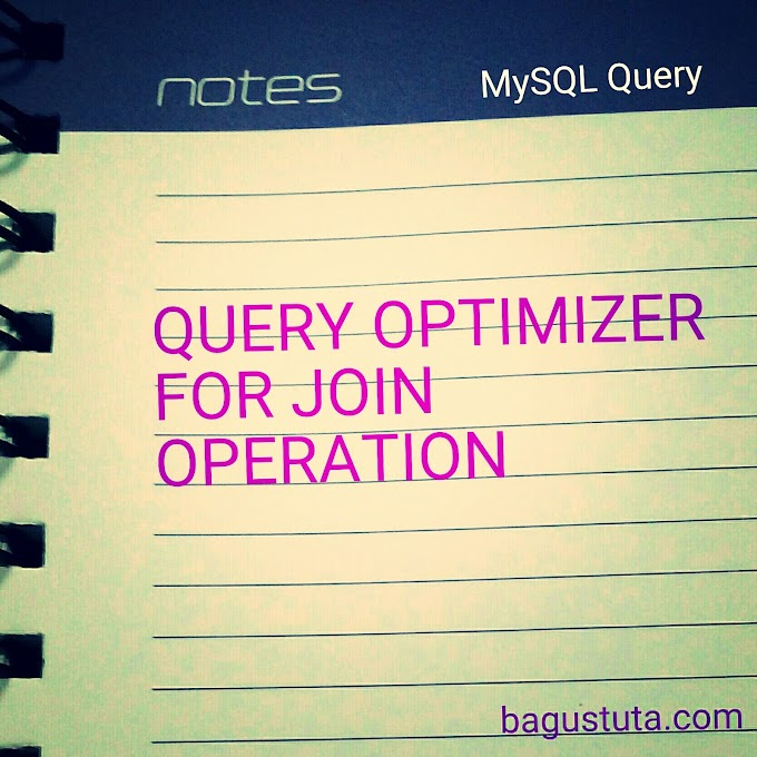 QUERY OPTIMIZER FOR JOIN OPERATION