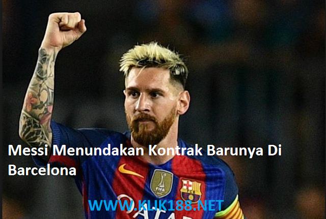 Messi Menundakan Kontrak Barunya Di Barcelona