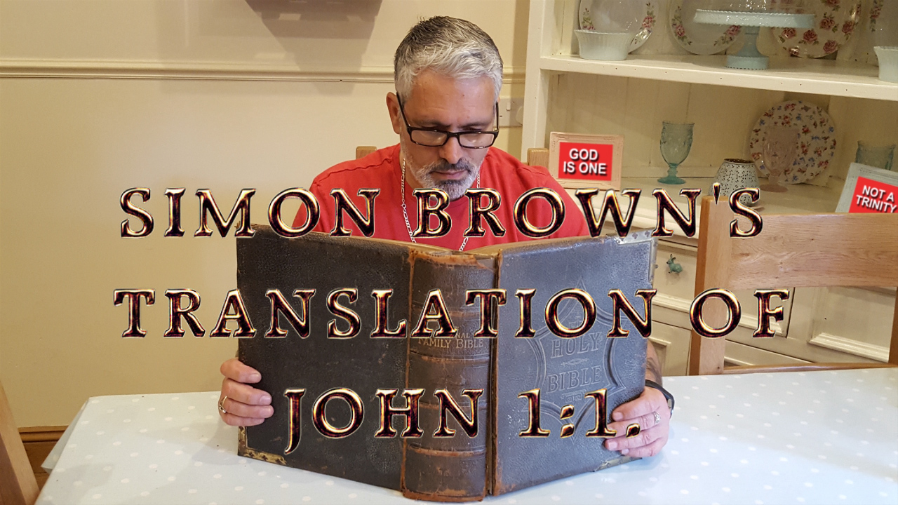 SIMON BROWN'S TRANSLATION OF JOHN 1:1.