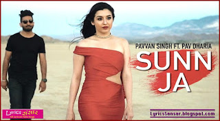 SUNN JA : Pavvan Singh & Pav Dharia