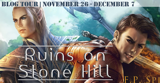 Blog Tour: Ruins of Stone Hill by F.P. Spirit (Excerpt + Giveaway)