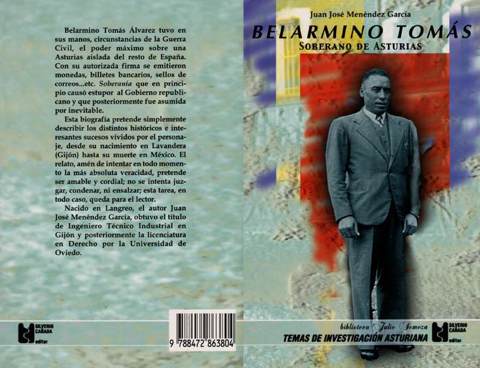 Belarmino Tomás, soberano de Asturias: