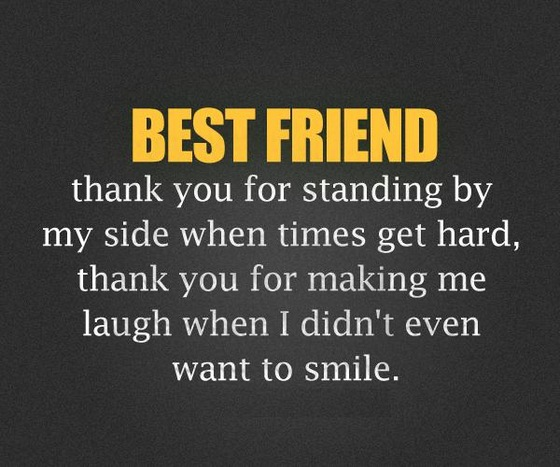 Best Thanks Quotes: Best Friend Thank You For Standing By My Side
