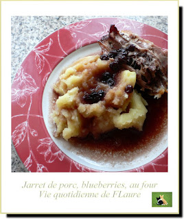 Vie quotidienne de FLaure : Jarret de porc, blueberries, au four