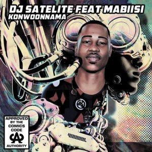 DJ Satelite feat. Mabiisi – Konwoonnama (Main Mix) Download MP3 ~Walcyr-News